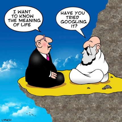 lynch-toons-i-want-to-know-the-meaning-of-life-have-you-tried-googling-it